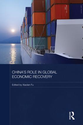China's Role in Global Economic Recovery: 1st Edition (Paperback) book cover