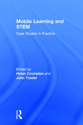 Mobile Learning and STEM: Case Studies in Practice, 1st Edition (Hardback) book cover