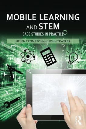 Mobile Learning and STEM: Case Studies in Practice (Paperback) book cover