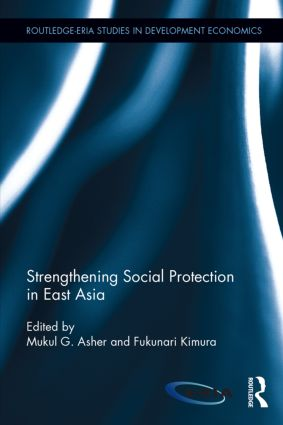 Strengthening Social Protection in East Asia: 1st Edition (Hardback) book cover