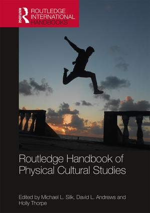 Routledge Handbook of Physical Cultural Studies book cover