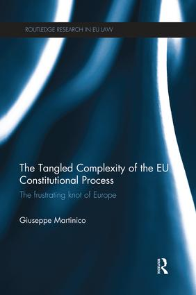 The Tangled Complexity of the EU Constitutional Process: The Frustrating Knot of Europe book cover