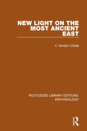 New Light on the Most Ancient East book cover