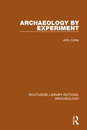 Archaeology by Experiment: 1st Edition (Paperback) book cover