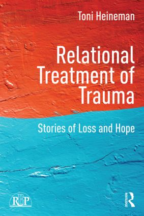 Relational Treatment of Trauma