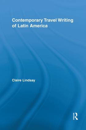 Contemporary Travel Writing of Latin America book cover