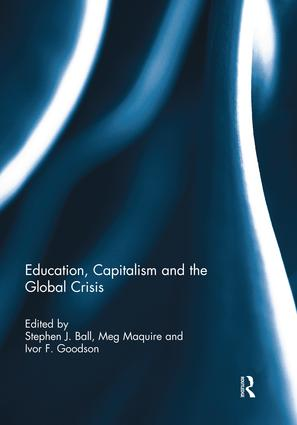 Education, Capitalism and the Global Crisis: 1st Edition (Paperback) book cover