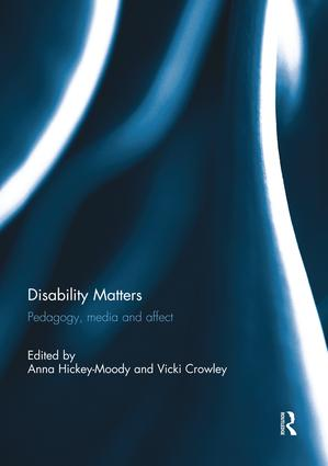 Disability Matters: Pedagogy, media and affect, 1st Edition (Paperback) book cover