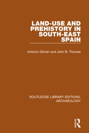 Land-use and Prehistory in South-East Spain book cover