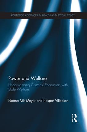 Power and Welfare: Understanding Citizens' Encounters with State Welfare book cover