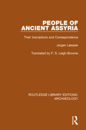 People of Ancient Assyria: Their Inscriptions and Correspondence book cover