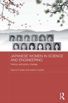 Japanese Women in Science and Engineering: History and Policy Change (Hardback) book cover