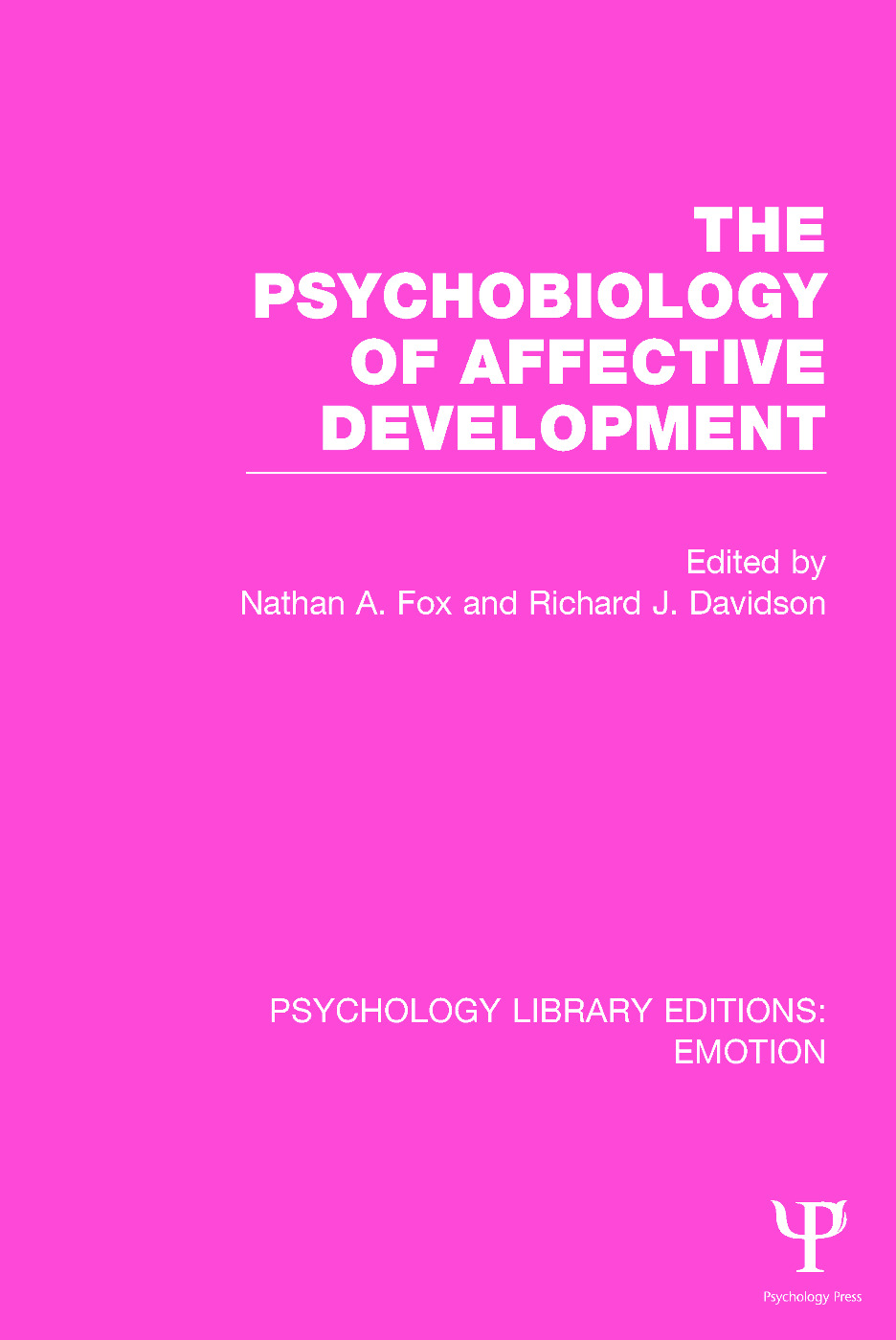 The Psychobiology of Affective Development: 1st Edition (Paperback) book cover