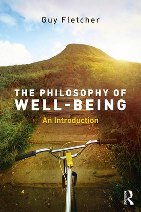 The Philosophy of Well-Being: An Introduction book cover