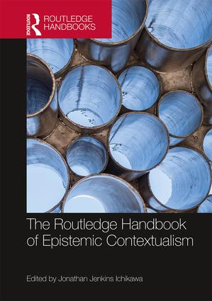 The Routledge Handbook of Epistemic Contextualism book cover