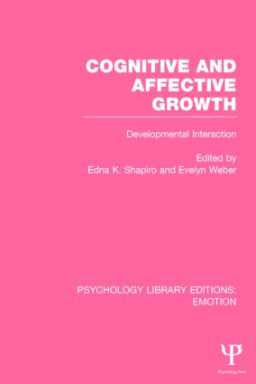 Cognitive and Affective Growth: Developmental Interaction book cover