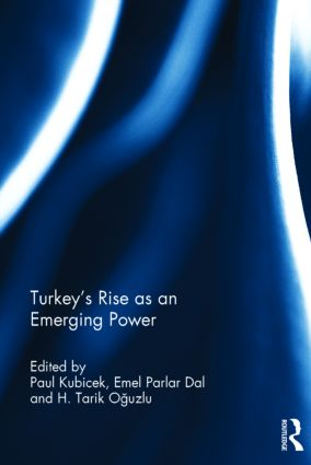 Turkey's Rise as an Emerging Power: 1st Edition (Hardback) book cover