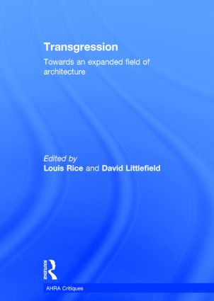Transgression: Towards an expanded field of architecture book cover