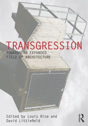 Transgression: Towards an expanded field of architecture (Paperback) book cover