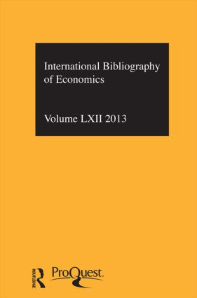 IBSS: Economics: 2013 Vol.62: International Bibliography of the Social Sciences, 1st Edition (Hardback) book cover