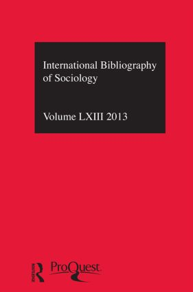 IBSS: Sociology: 2013 Vol.63: International Bibliography of the Social Sciences, 1st Edition (Hardback) book cover