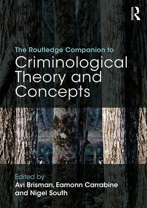 The Routledge Companion to Criminological Theory and Concepts (Paperback) book cover