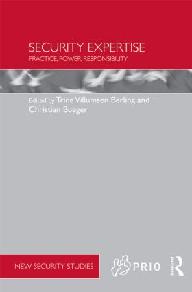 Security Expertise: Practice, Power, Responsibility, 1st Edition (Hardback) book cover