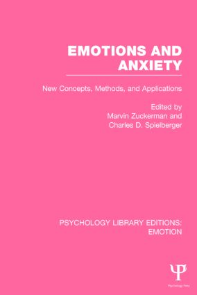 Emotions and Anxiety: New Concepts, Methods, and Applications book cover