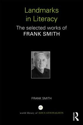 Landmarks in Literacy: The Selected Works of Frank Smith book cover