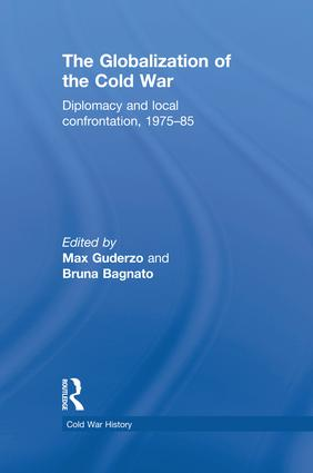 The Globalization of the Cold War: Diplomacy and Local Confrontation, 1975-85, 1st Edition (Paperback) book cover