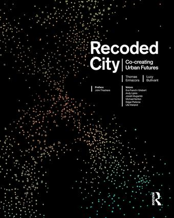 Recoded City: Co-Creating Urban Futures (Paperback) book cover
