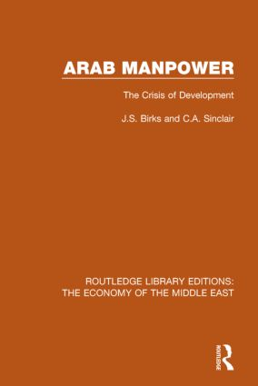 Arab Manpower (RLE Economy of Middle East)