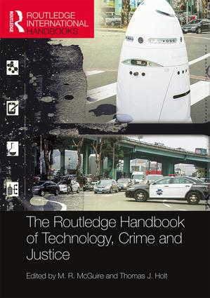 The Routledge Handbook of Technology, Crime and Justice (Hardback) book cover