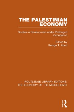 The Palestinian Economy: Studies in Development under Prolonged Occupation book cover