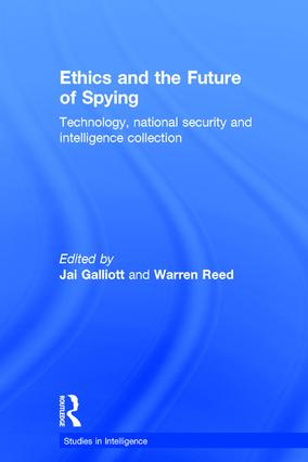 Ethics and the Future of Spying: Technology, National Security and Intelligence Collection book cover