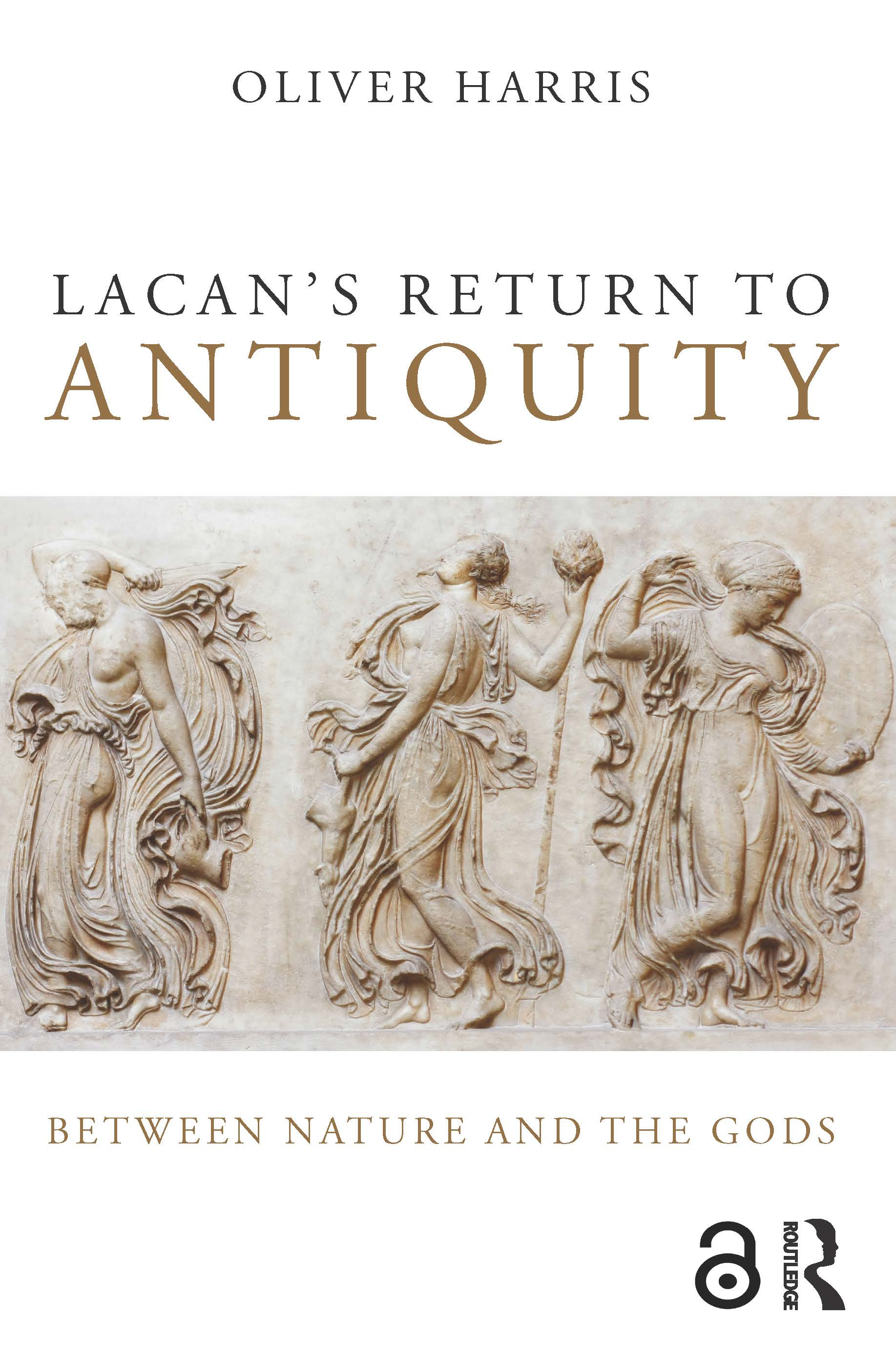 Lacan's Return to Antiquity: Between nature and the gods, 1st Edition (Paperback) book cover