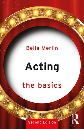 Acting: The Basics: 2nd Edition (Paperback) book cover