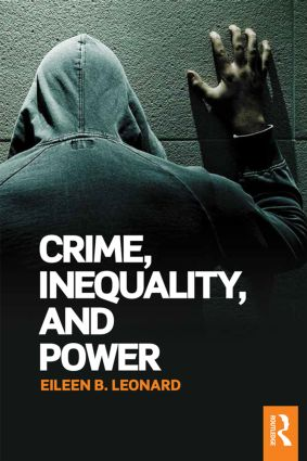 Crime, Inequality and Power: 1st Edition (Paperback) book cover