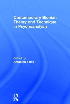 Contemporary Bionian Theory and Technique in Psychoanalysis book cover