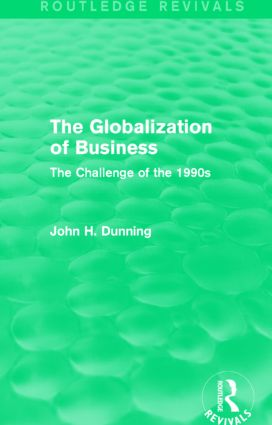 The Globalization of Business (Routledge Revivals): The Challenge of the 1990s, 1st Edition (Paperback) book cover