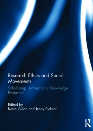 Research Ethics and Social Movements: Scholarship, Activism and Knowledge Production (Hardback) book cover