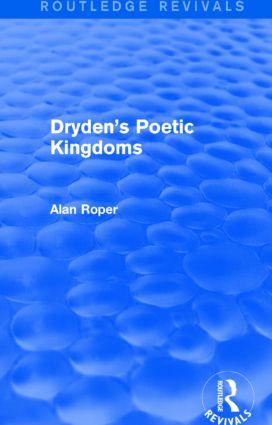 Dryden's Poetic Kingdoms (Routledge Revivals): 1st Edition (Hardback) book cover