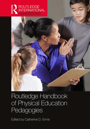 Routledge Handbook of Physical Education Pedagogies book cover