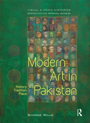 Modern Art in Pakistan: History, Tradition, Place (Hardback) book cover
