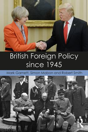 British Foreign Policy since 1945 book cover