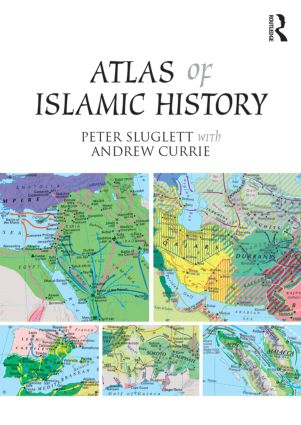 Atlas of Islamic History book cover