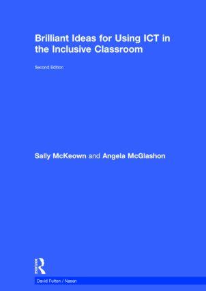 Brilliant Ideas for Using ICT in the Inclusive Classroom book cover
