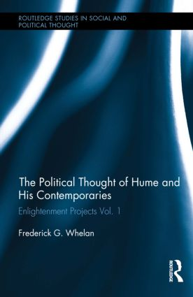 Political Thought of Hume and his Contemporaries: Enlightenment Projects Vol. 1, 1st Edition (Hardback) book cover