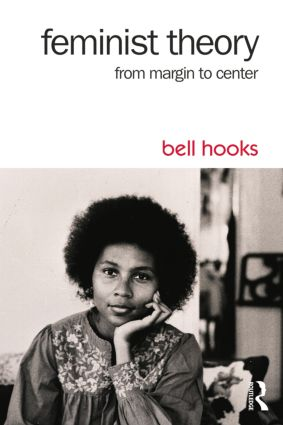 Feminist Theory: From Margin to Center, 3rd Edition (Paperback) book cover