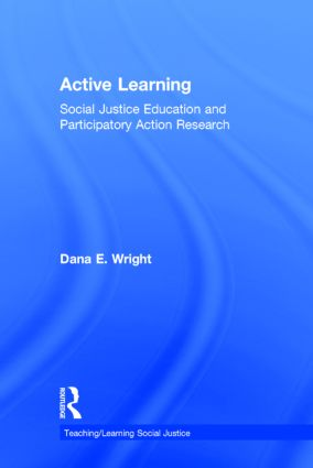 Active Learning: Social Justice Education and Participatory Action Research, 1st Edition (Hardback) book cover
